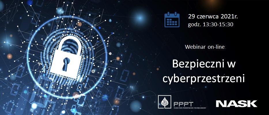 Webinar on-line Bezpieczni w cyberprzestrzeni